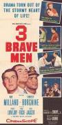 3 Brave Men (1956)
