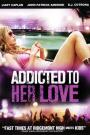 Addicted to Her Love (2006)