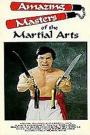 Amazing Masters Of Martial Arts (1985)