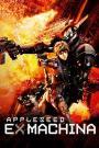 Appleseed Saga: Ex Machina (2007)