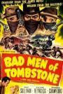 Bad Men of Tombstone (1949)