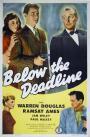 Below the Deadline (1946)