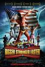 Bigger, Stronger, Faster* (2008)