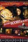 Blood, Boobs & Beast (2007)