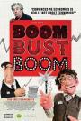 Boom Bust Boom (2016)