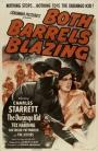 Both Barrels Blazing (1945)