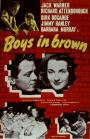 Boys in Brown (1949)