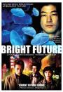 Bright Future (2003)