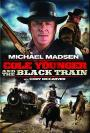 Cole Younger & The Black Train (2012)