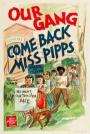 Come Back, Miss Pipps (1941)