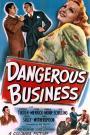 Dangerous Business (1946)