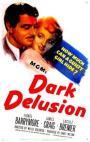 Dark Delusion (1947)