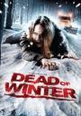 Dead of Winter (2007)