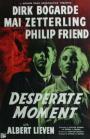 Desperate Moment (1953)