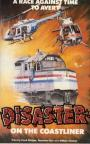Disaster on the Coastliner (1979)