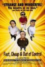 Fast, Cheap & Out of Control (1997)