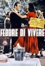 Febbre di vivere (1953)