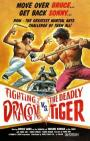 Fighting Dragon vs. Deadly Tiger (1974)