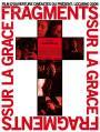 Fragments sur la grâce (2006)
