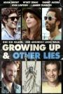Growing Up and Other Lies (2015)