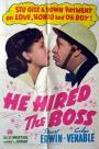 He Hired the Boss (1943)