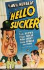 Hello, Sucker (1941)