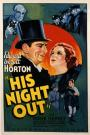His Night Out (1935)