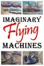 Imaginary Flying Machines (2002)