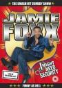 Jamie Foxx: I Might Need Security (2002)