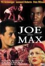 Joe and Max (2002)