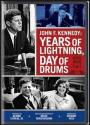 John F. Kennedy: Years of Lightning, Day of Drums (1965)