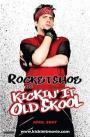 Kickin It Old Skool (2007)