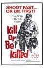 Kill or Be Killed (1967)