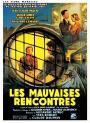 Les mauvaises rencontres (1955)