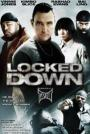 Locked Down (2010)