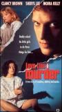 Love, Lies and Murder (1991)