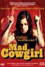 Mad Cowgirl (2006)