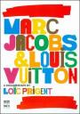 Marc Jacobs & Louis Vuitton (2007)
