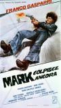 Mark Strikes Again (1976)