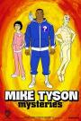 Mike Tyson Mysteries (2014)