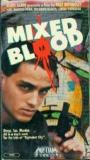 Mixed Blood (1985)