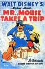 Mr. Mouse Takes a Trip (1940)