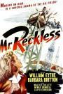 Mr. Reckless (1948)