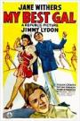 My Best Gal (1945)