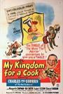 My Kingdom for a Cook (1943)