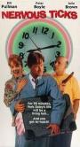 Nervous Ticks (1992)