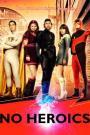 No Heroics (2008)