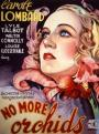 No More Orchids (1932)