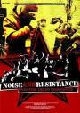 Noise & Resistance (2011)