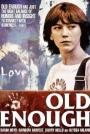 Old-Enough